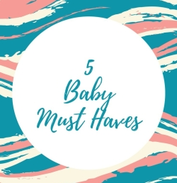 5-baby-must-haves.jpg